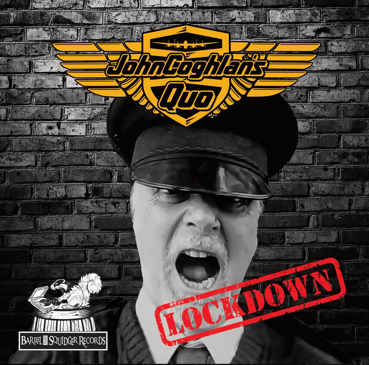 John Coghlan's Quo - Lockdown / No Return - CD single - Barrel And Squidger Records