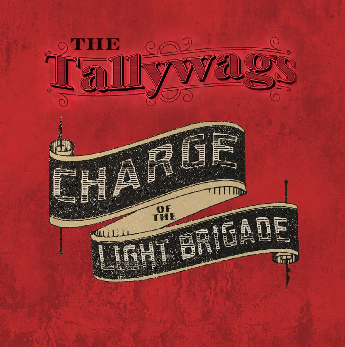 The Tallywags - Charge Of The Light Brigade - CD Single - Barrel And Squidger Records