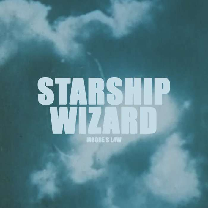 Starship Wizard - Moore's Law (Digital Download - WAV Audio File) - Starship Wizard