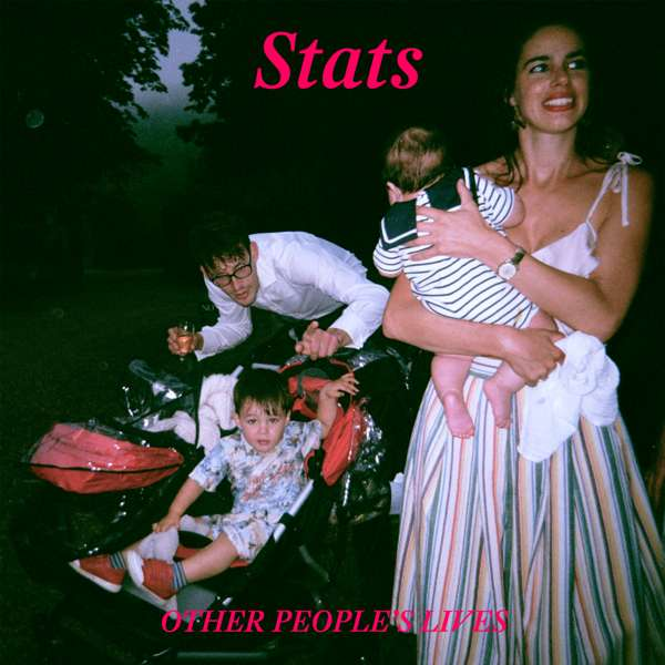 Other People's Lives - ltd. edition neon pink LP + exclusive T shirt - Stats