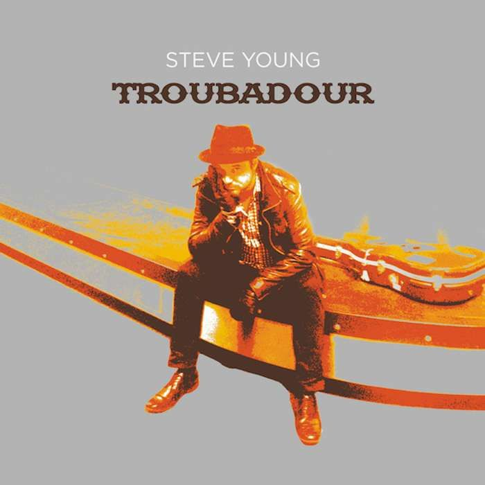 Troubadour (Signed CD) - Steve Young