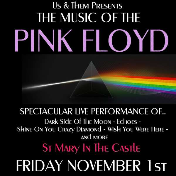 Us and Them presents the Music of the Pink Floyd at St Mary in the Castle,  Hastings on 01 Nov 2019