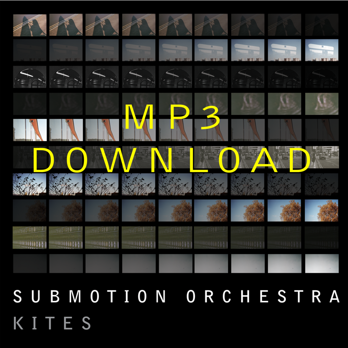 Kites Album - MP3 Download - Submotion Orchestra