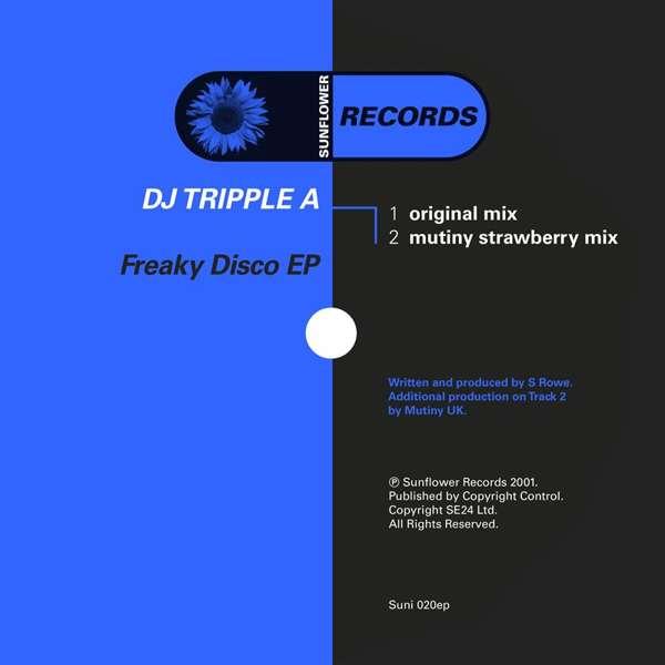DJ Tripple A - Freaky Disco [SUNI020] - Sunflower Records