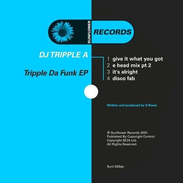 DJ Tripple A - Tripple Da Funk 2001 [SUNI026] - Sunflower Records