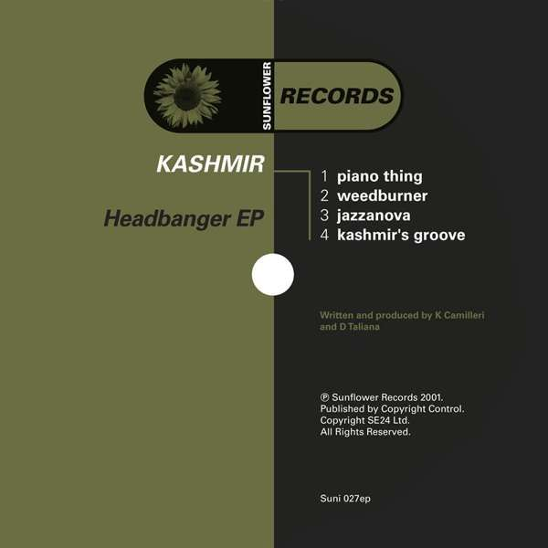 Kashmir - Headbanger [SUNI027] - Sunflower Records