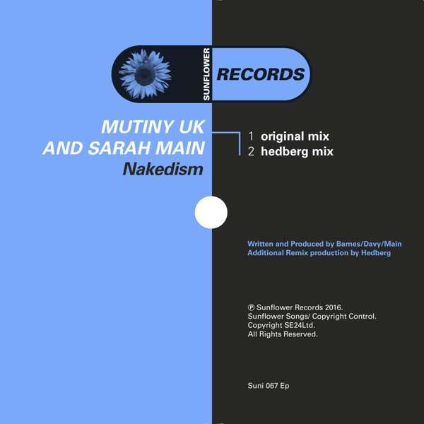 Mutiny UK & Sarah Main - Nakedism (MP3S) (SUNI067EP) - Sunflower Records