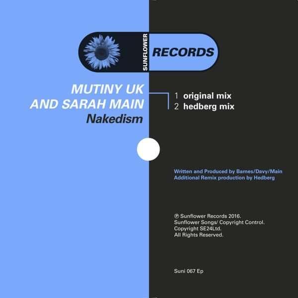 Mutiny UK & Sarah Main - Nakedism (MP3S) (SUNI067EP) - Sunflower Records