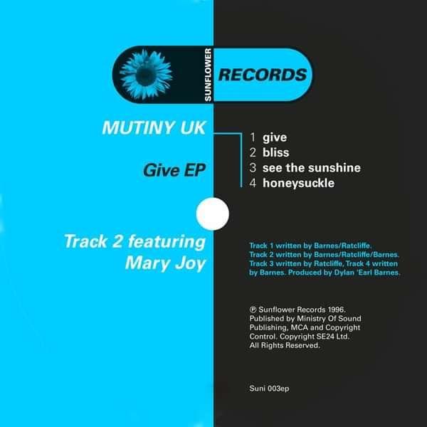 Mutiny UK - The Give [SUNI003] - Sunflower Records