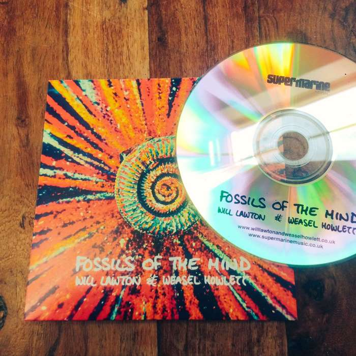 Will Lawton and Weasel Howlett - Fossils of the Mind CD - Supermarine Music