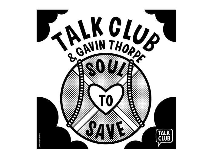 Talk Club and Gavin Thorpe Charity Single - Soul To Save - Talk Club
