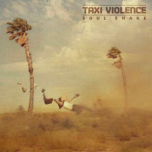 Soul Shake - Digital Download - Taxi Violence