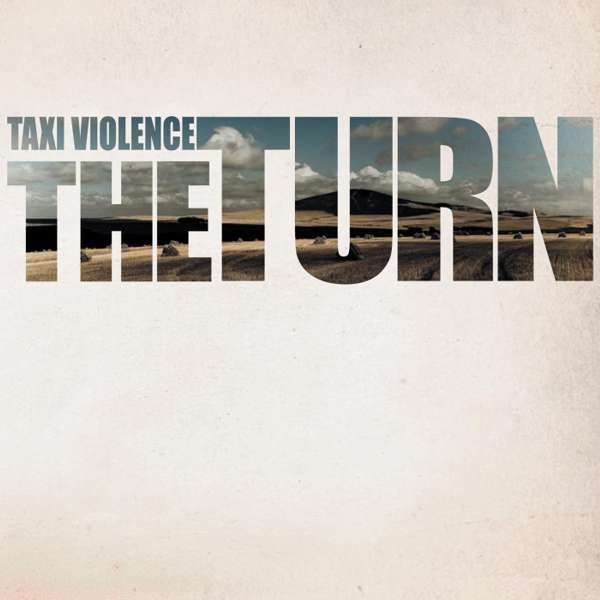 The Turn - Digital Download - Taxi Violence