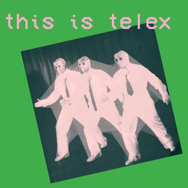 Telex - This Is Telex - Telex