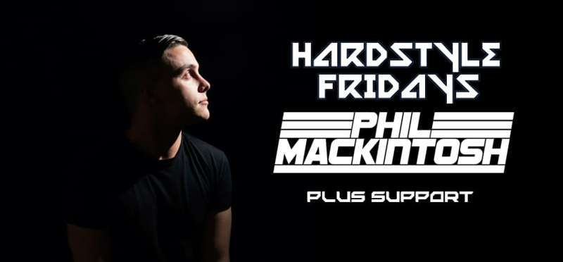 HARDSTYLE FRIDAY'S PRESENTS (PHIL MACKINTOSH) at Temple