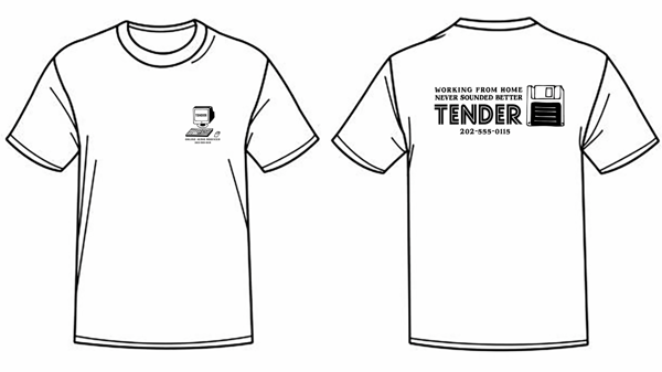 Work From Home - T-Shirt - TENDER