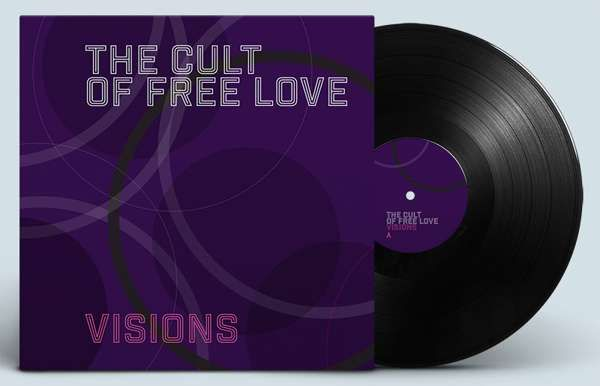 "VISIONS (12"" Vinyl) - The Cult of Free Love"