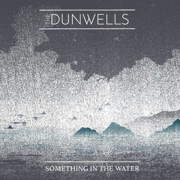 Something in the Water VINYL ALBUM - The Dunwells