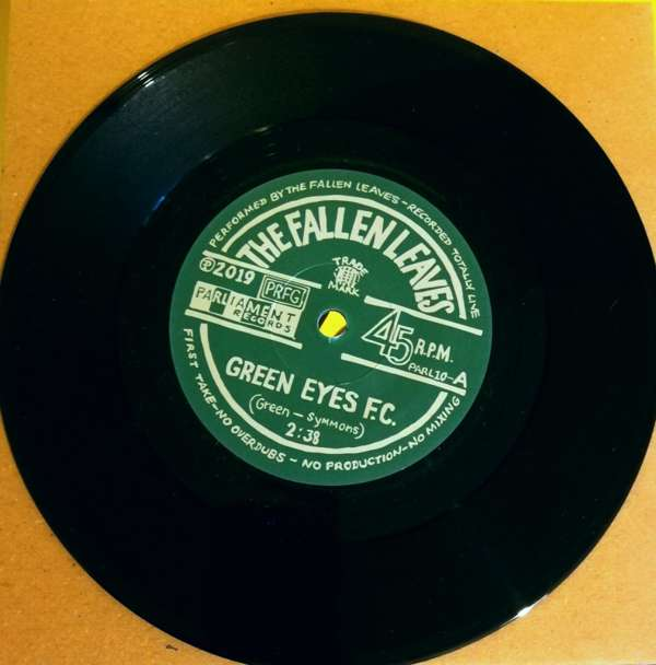 "Green Eyes F.C. - 7"" Vinyl Single - The Fallen Leaves"