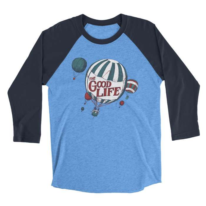 Balloon Raglan - The Good Life
