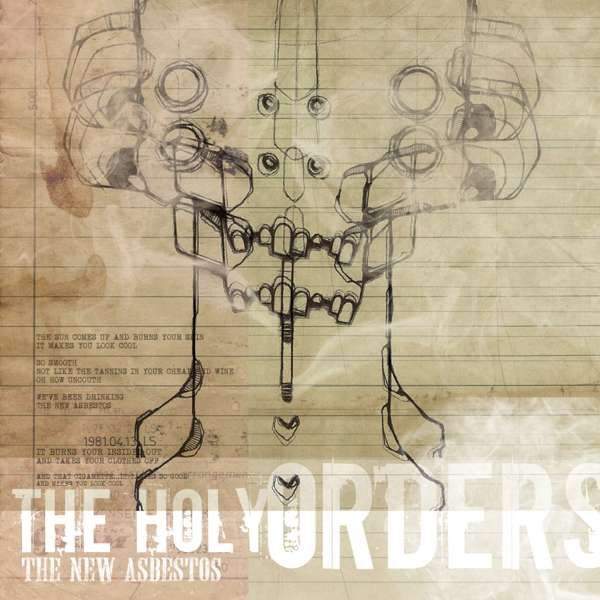 The New Asbestos - The Holy Orders