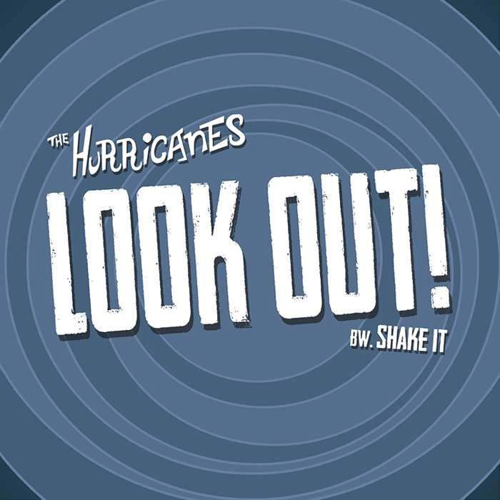 "Look Out! 7"" single - The Hurricanes"