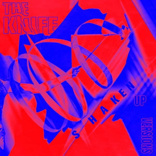 The Knife - Shaken-Up Versions CD - The Knife