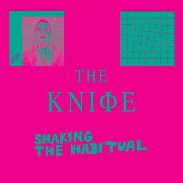 The Knife - Shaking The Habitual LP - The Knife