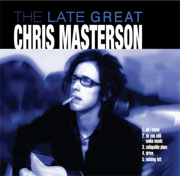"Chris Masterson ""The Late Great Chris Masterson"" EP -digital download - The Mastersons"
