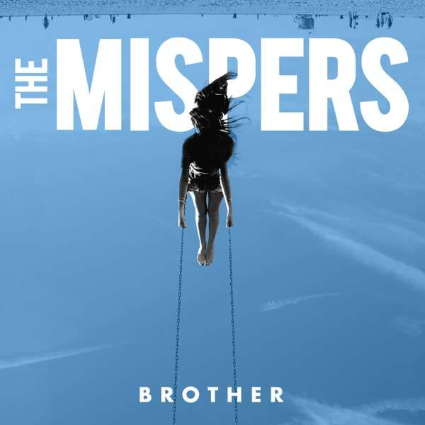 "Brother 7"" Vinyl - The Mispers"