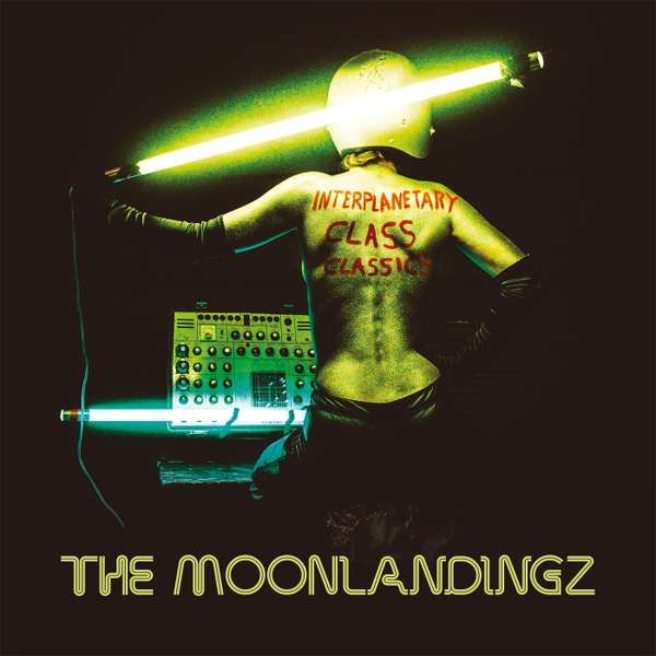 INTERPLANETARY CLASS CLASSICS - LP - The Moonlandingz