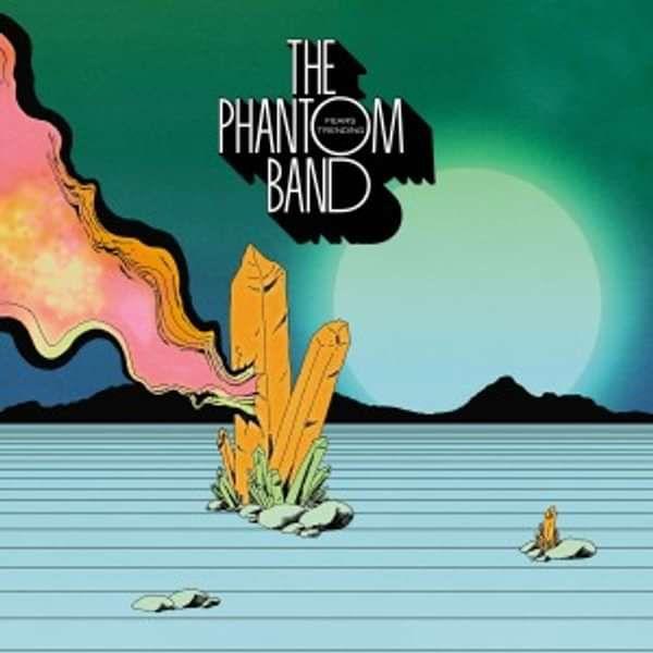FEARS TRENDING (CD Album) - The Phantom Band