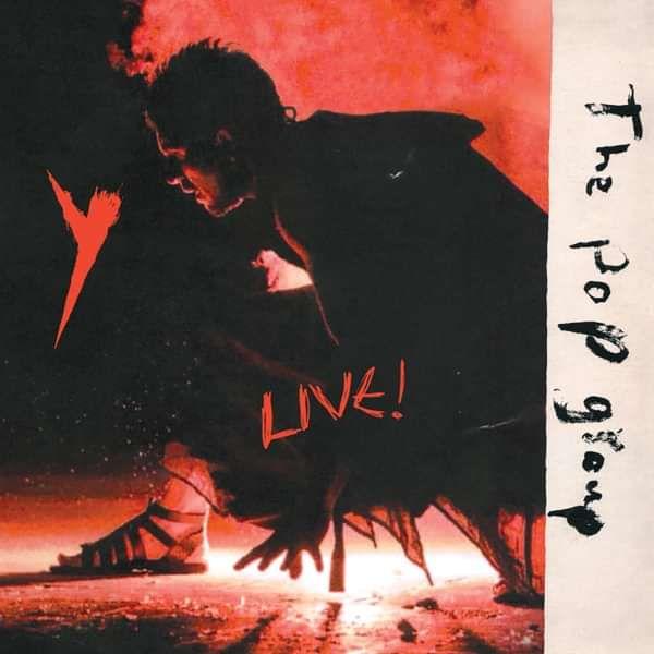 The Pop Group - Y Live LP - The Pop Group