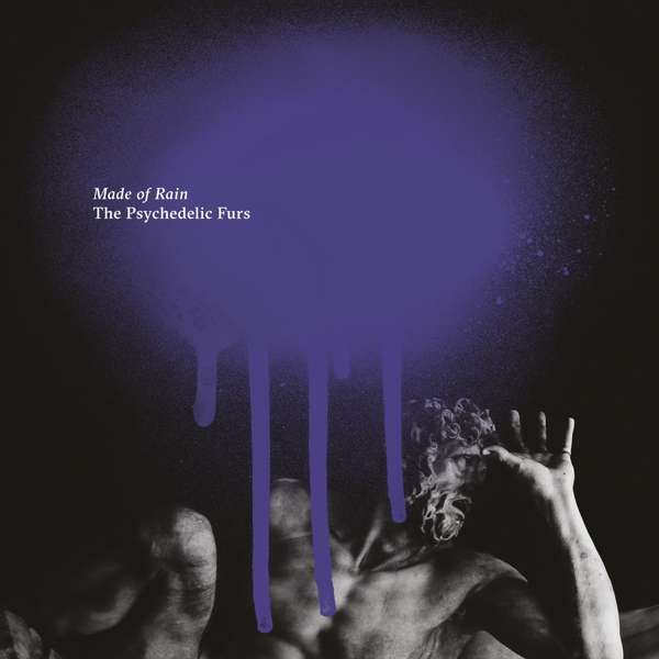 Made Of Rain - Digital - The Psychedelic Furs