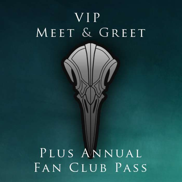 Vip - Meet and greet + Annual Subscription to Fan Club - The Raven Age