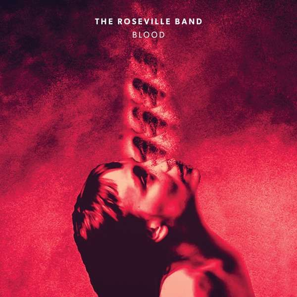 "'BLOOD' LP (2017) 12"" Vinyl *With FREE download - The Roseville Band"