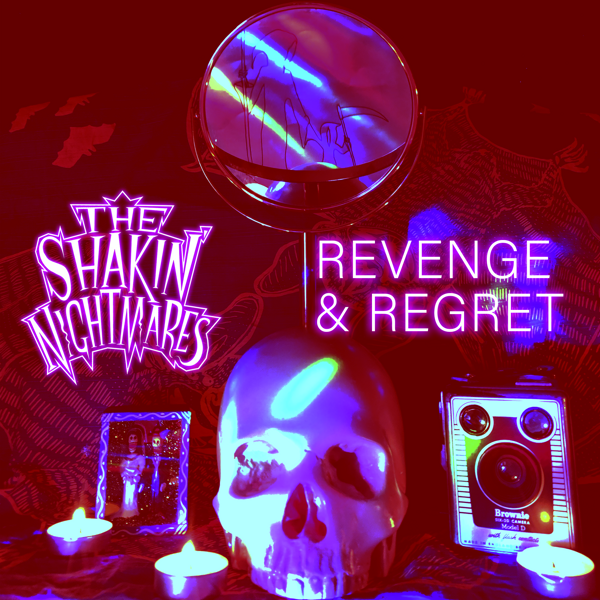 Revenge & Regret - The Shakin' Nightmares