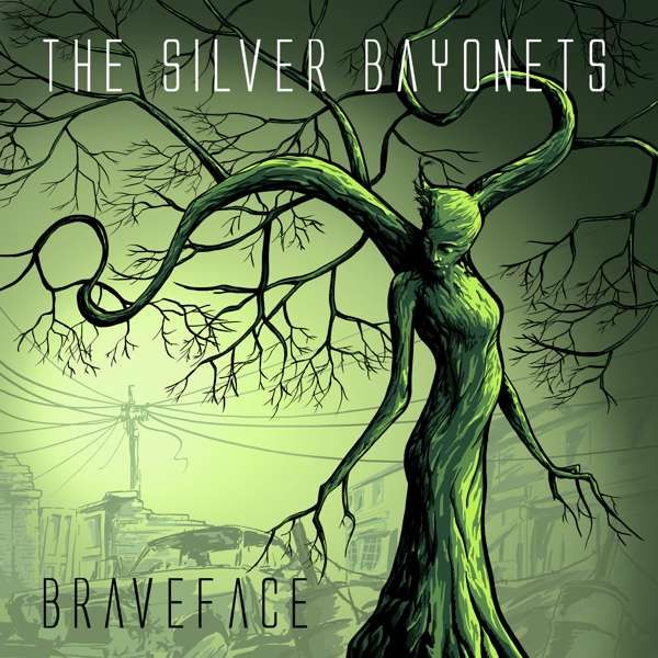 """BRAVEFACE"" (CD Album, 2018) - The Silver Bayonets"