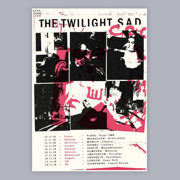 European Tour Screen Print 2018 [Limited Edition] - The Twilight Sad