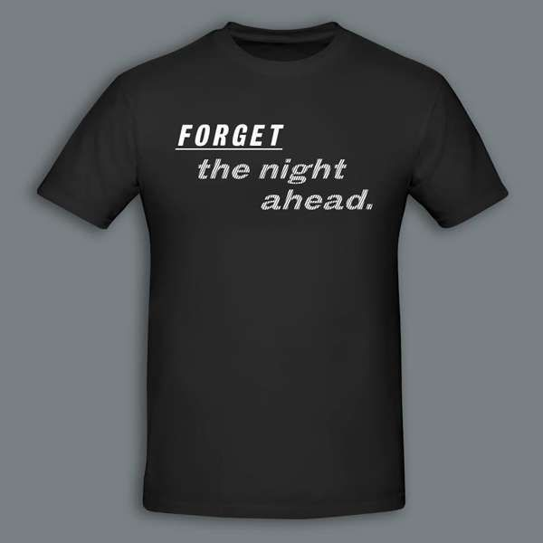 Forget The Night Ahead - Unisex T Shirt - The Twilight Sad