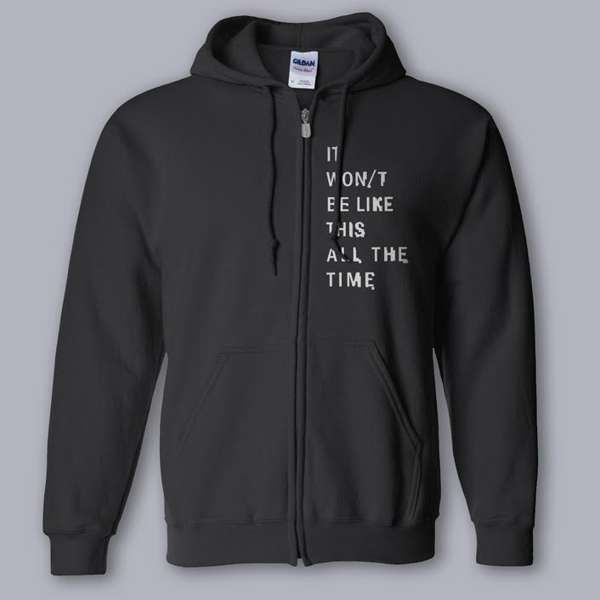 IT WON/T BE LIKE THIS ALL THE TIME HOODIE - The Twilight Sad