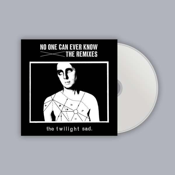 No One Can Ever Know The Remixes [CD] - The Twilight Sad