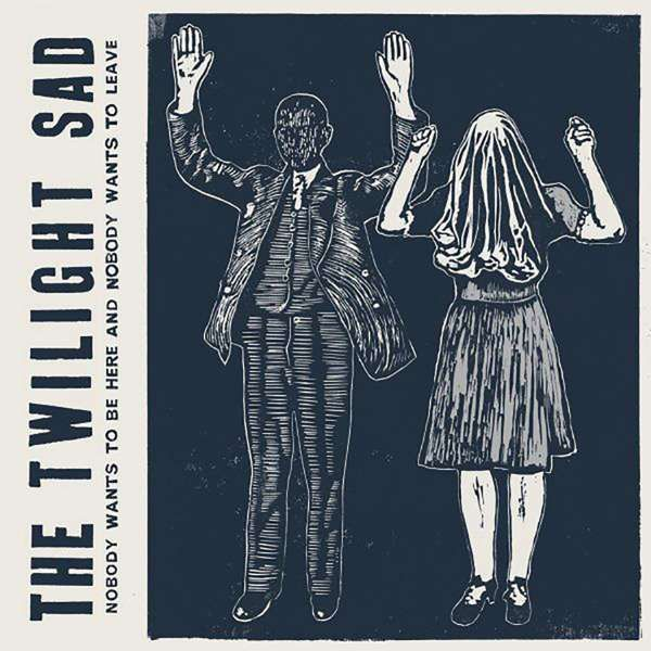 Nobody Wants To Be Here and Nobody Wants To Leave Clear Vinyl 2018 repress - The Twilight Sad