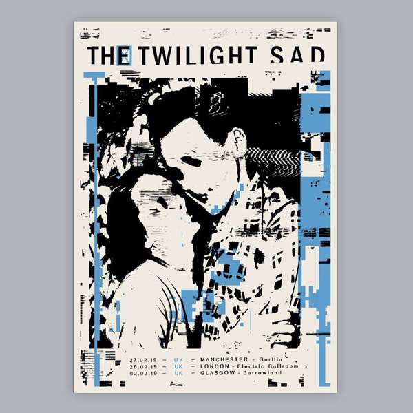 UK 2019 Print (Limited Edition) - The Twilight Sad
