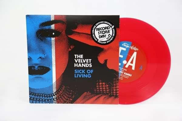 """Sick of Living- 7"""" red vinyl. - The Velvet Hands"""
