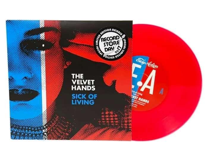 """SICK OF LIVING - 7"""" RED VINYL - The Velvet Hands"""