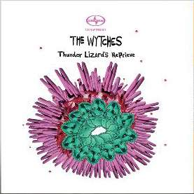 Thunderlizard's Reprieve CD EP - The Wytches