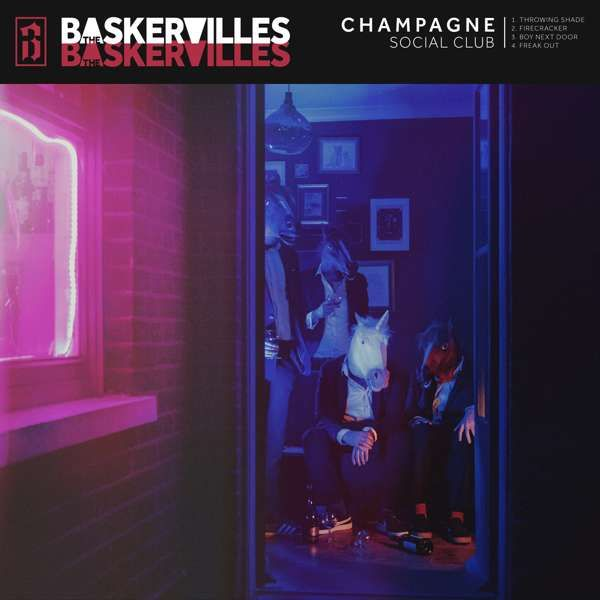The Baskervilles - Champagne Social Club - EP (Download) - The Baskervilles