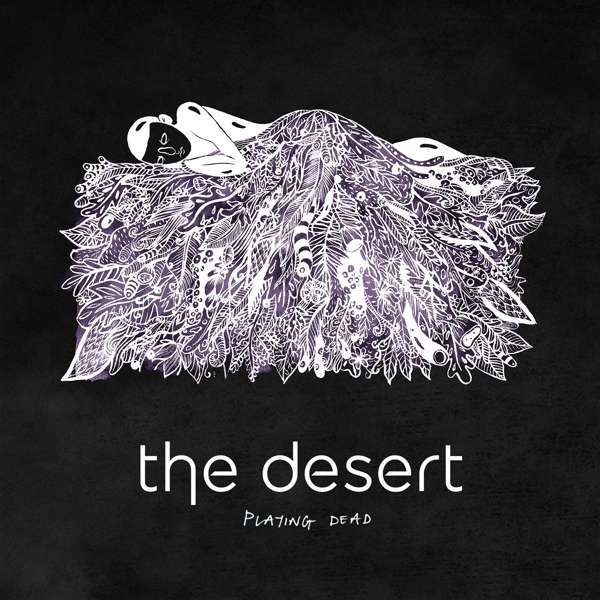 playing dead ep digital download - the desert