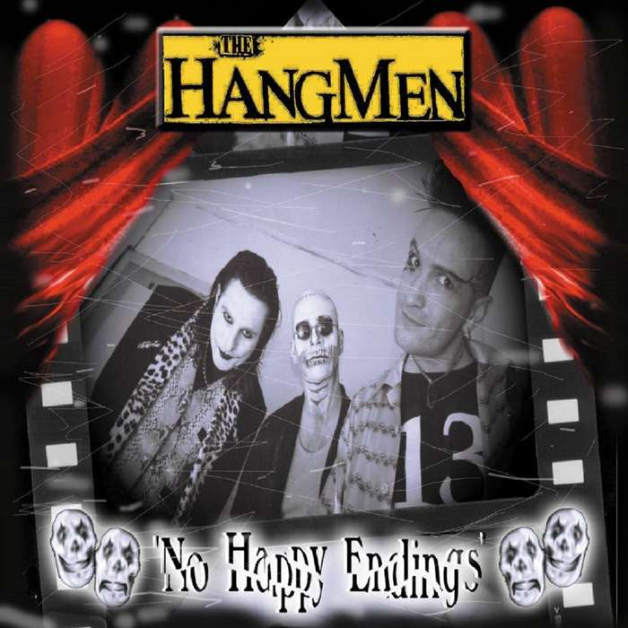 No Happy Endings - Full Album Download - The Hangmen